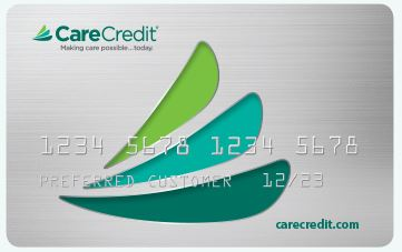 We Now Accept CareCredit Credit Card